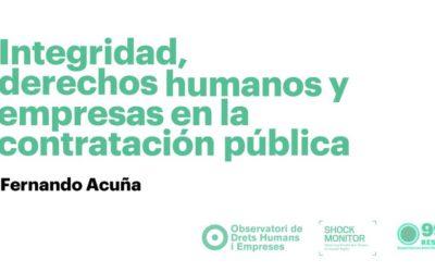 Integridad, derechos humanos y empresas en la contratación pública